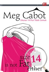 Size 14 is not fat either - Meg Cabot